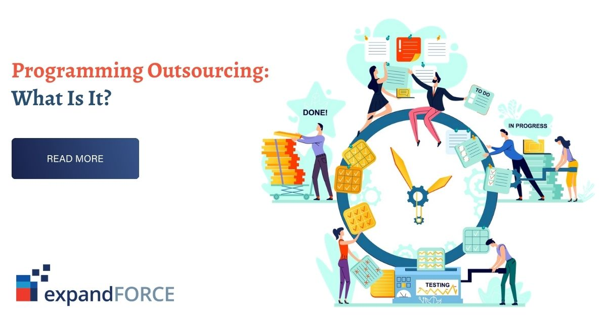 Programming Outsourcing: What Is It? How Does It Help You?