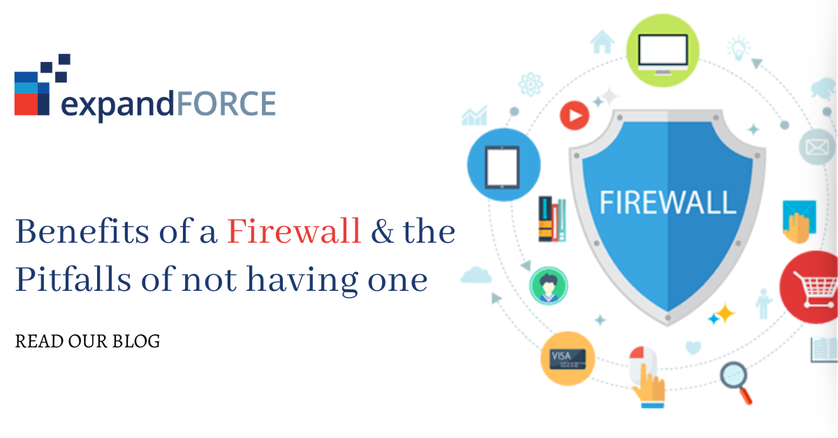 Benefits of a Firewall & the Pitfalls of not having one