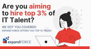 The Top 10 Tricks or Hacks to Hire the Top 3% of IT Talent