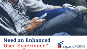User Experience – The Major Concern and how expandFORCE Addresses it!