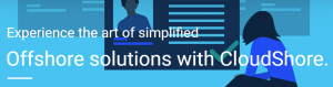 Experience the Art of Simplified Offshore Solutions with CloudShore