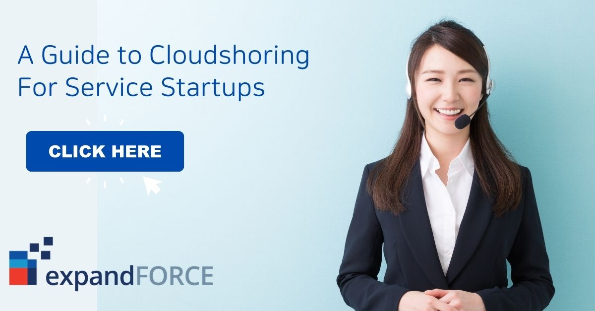 Cloudshoring For Service Startups- A Definitive Guide