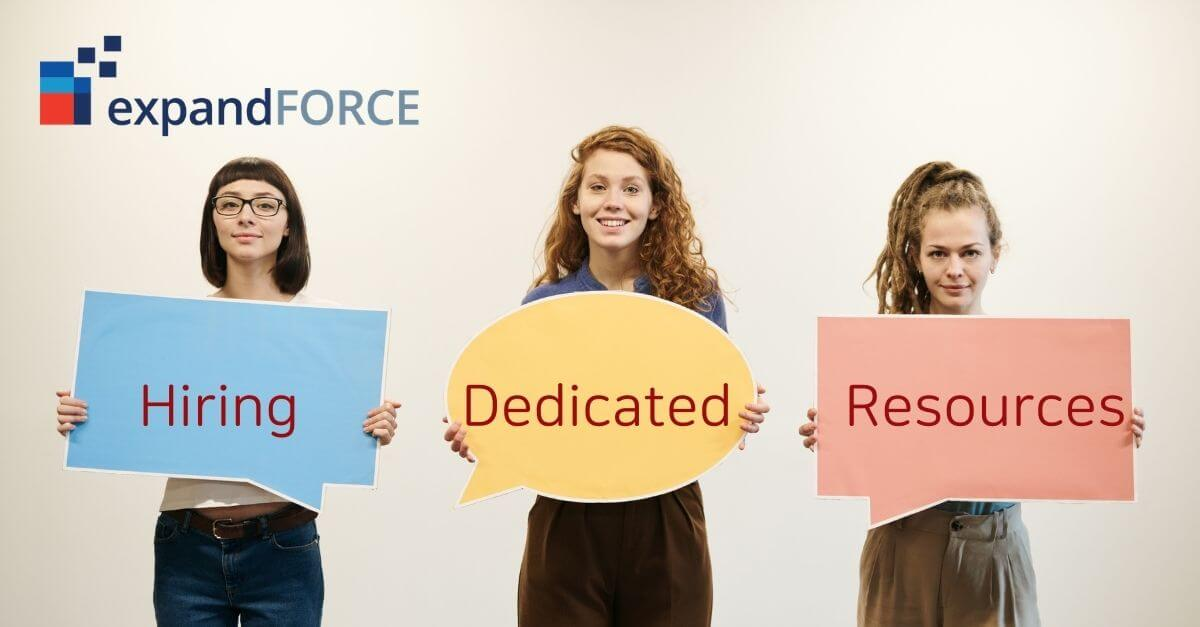 Top Benefits of Hiring A Dedicated Resources from EF