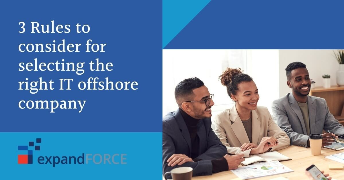 3 Rules to consider for selecting the right IT offshore company