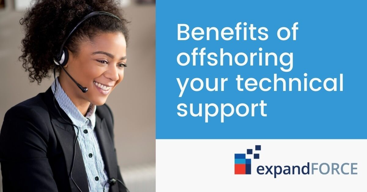 The top 7 benefits of offshoring your technical support