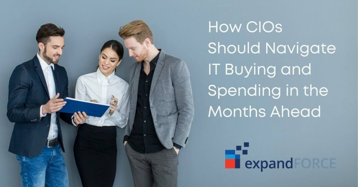 How CIOs Should Navigate IT Buying and Spending in the Months Ahead