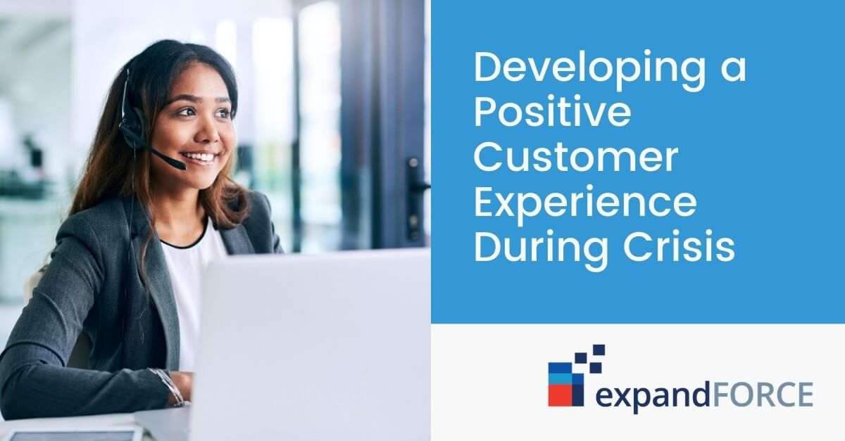 Developing a Positive Customer Experience During Crisis