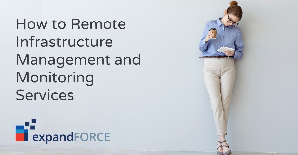 How to Remote Infrastructure Management and Monitoring Services