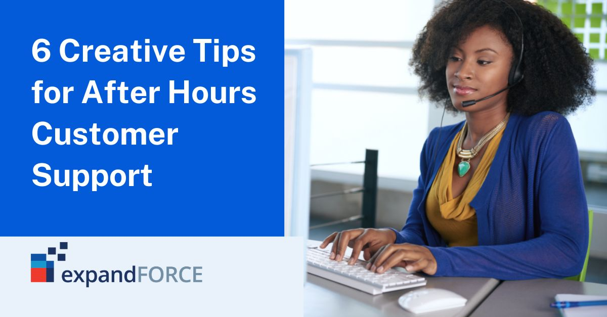 6 Creative Tips for After Hours Customer Support