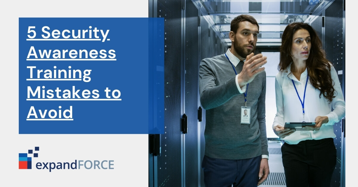 5 Security Awareness Training Mistakes to Avoid