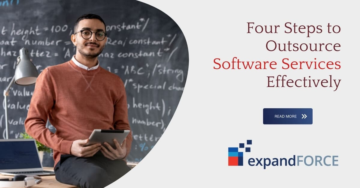 Four Steps to Outsource Software Services Effectively
