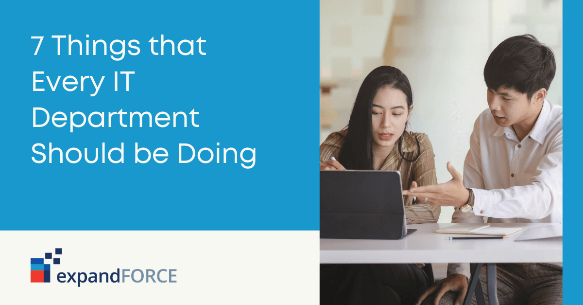 7 Things that Every IT Department Should be Doing